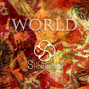 "ShockolaD ""WORLD"""